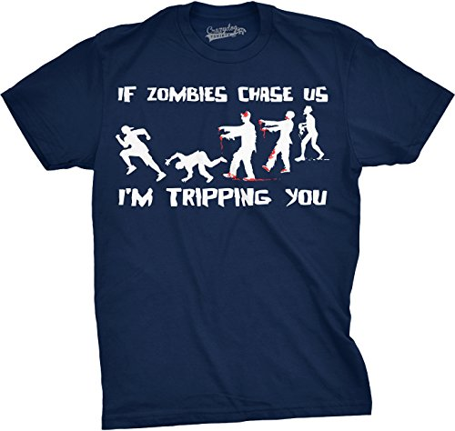 Mens If Zombies Chase Us I'm Tripping You