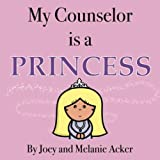 My Counselor is a Princess (The Wonder Who Crew)