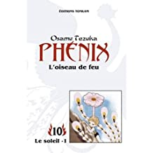 PHÉNIX L'OISEAU DE FEU T10 N.E.