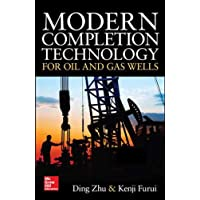 Modern Completion Technology for Oil and Gas Wells