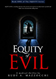 Equity of Evil (The EQUITY Series Book 1)
