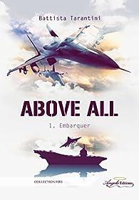 Above All, tome 1 : Embarquer par Battista Tarantini