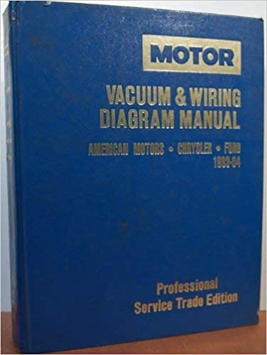 Motor 1983 84 American Motors Chrysler And Ford Vacuum And Wiring Diagram Manual Professional Service Trade Edition Motor Chrysler Eagle Jeep Ford Manual Professional Service Trade Edition Kromida Michael J 9780878516186 Amazon Com Books