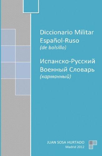 Diccionario Militar Español-Ruso de bolsillo por Sosa Hurtado, Juan