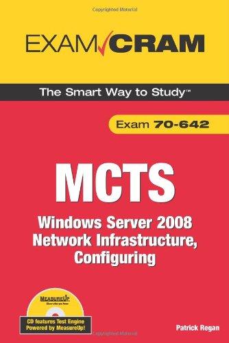 MCTS 70-642 Exam Cram: Windows Server 2008 Network Infrastructure, Configuring