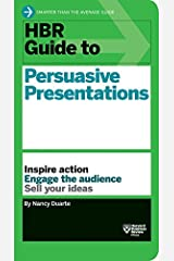 HBR Guide to Persuasive Presentations by Nancy Duarte (Oct 2 2012) Paperback