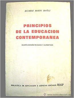 Principios de la educacion contemporanea: Amazon.es: Ricardo Marin Ibañez: Libros