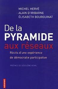 De la pyramide aux réseaux : Récits d'une expérience de démocratie participative par Michel Hervé