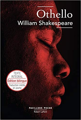 Othello Édition Bilingue Français - Anglais