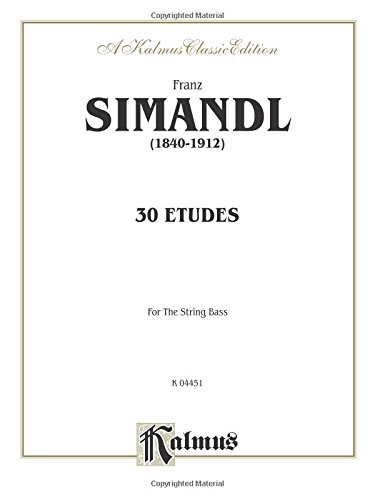 Thirty Etudes for String Bass (Kalmus Edition)