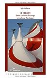 Le cirque : Entre culture du corps et culture du risque