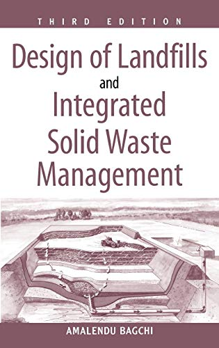 Waste Disposal Solid (Design of Landfills and Integrated Solid Waste Management)