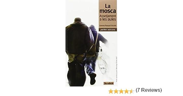 La mosca: Assetjament a les aules (Narrativa): Amazon.es: Gemma ...