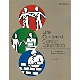Life Centered Career Education: A Competency-Based Approach