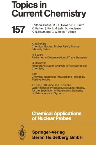 Chemical Applications of Nuclear Probes (Topics in Current Chemistry)