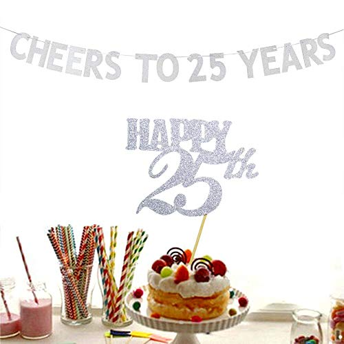 - Cheers to 25 Years Banner and Happy 25th Cake Topper Silver Glitter for 25th Birthday Wedding Anniversary Party Decorations Supplies