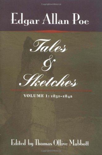 Tales & Sketches, Vol. 1: 1831-1842