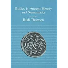 Studies in Ancient History and Numismatics: Presented to Rudi Thomsen