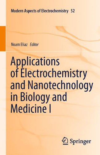 Applications of Electrochemistry and Nanotechnology in Biology and Medicine I (Modern Aspects of Electrochemistry)