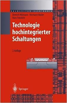 Technologie Hochintegrierter Schaltungen (Halbleiter-Elektronik)
