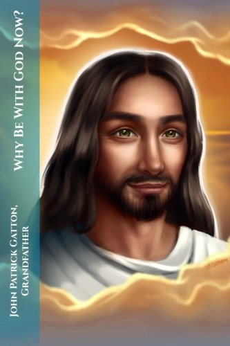 Why Be With God Now? pdf