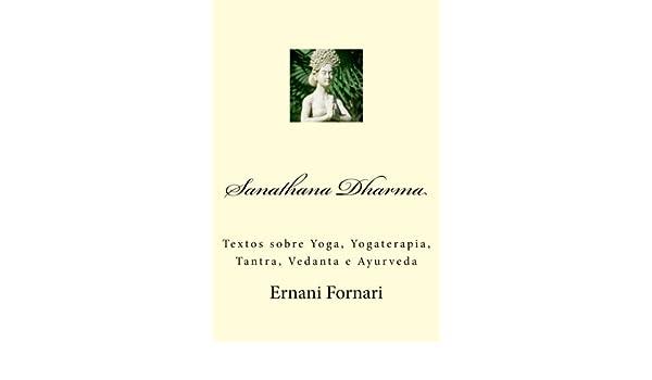 Sanathana Dharma: Textos sobre Yoga, Yogaterapia, Tantra ...