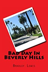Bad Day In Beverly Hills Paperback
