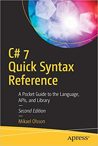 C 7 Quick Syntax Reference A Pocket Guide To The Language Apis