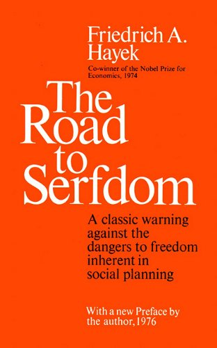 the road to serfdom Reason: of your bestselling the road to serfdom, john maynard keynes wrote:  in my opinion it is a grand bookmorally and philosophically.