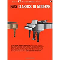 Easy Classics To Moderns. Volume 17. Music for Millions Series