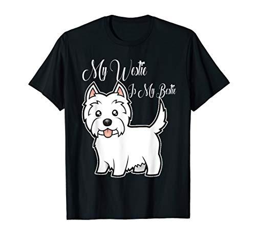 (My Westie Is My Bestie West Highland Terrier T-Shirt )