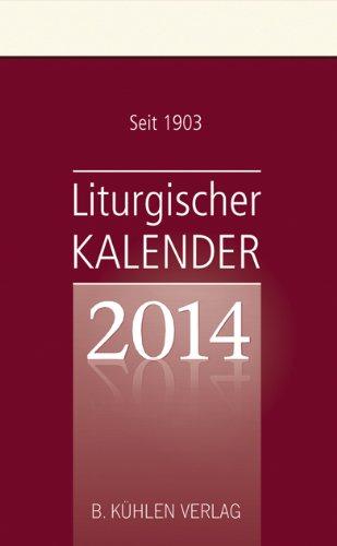 Liturgischer Kalender 2014: Tagesabreißkalender, Block