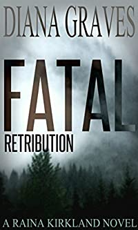 Fatal Retribution by Diana Graves ebook deal