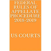FEDERAL RULES OF APPELLATE PROCEDURE 2018-2019