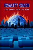 Reality Crash, Cyd Ropp and Lou Grantt, 0615263267