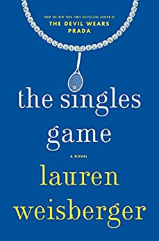 The Singles Game by [Weisberger, Lauren]