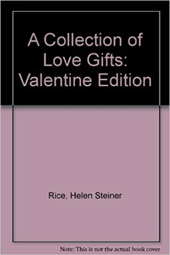 A Collection of Love Gifts: Helen Steiner Rice: 9781557489340: Amazon.com: Books