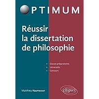 Réussir la Dissertation de Philosophie