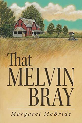 Mcbride Bass - That Melvin Bray