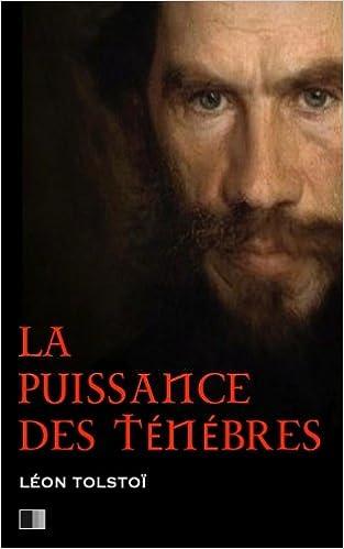 Léon Tolstoï - La Puissance des Ténèbres sur Bookys