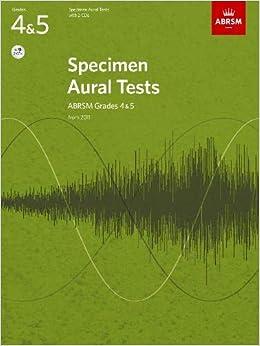 Specimen Aural Tests, Grades 4 & 5 With 2 Cds: New Edition From 2011 (specimen Aural Tests (abrsm)) por Abrsm epub