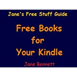 Jane's Free Stuff Guide - Free Books For Your Kindle ~ Jane Bennett