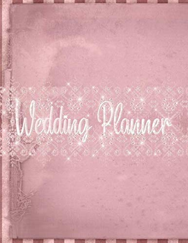 Wedding Planner: Vintage Design Large Wedding Planning Notebook Organizer with detailed worksheets, budget planner, guest lists, seating charts, checklists and more.
