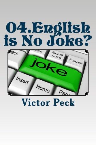 04  English is No Joke? (ESL Easy Reader) (Volume 4): Victor