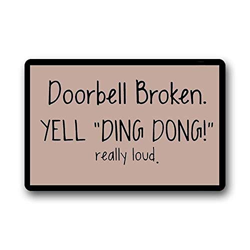 Tesdfk Our Iris Door Mat Doorbell Broken Yell Ding Dong Really Loud Decorative Doormat Indoor/Outdoor Doormat Non-Woven Fabric Non ()
