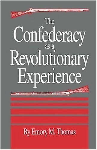 The Confederacy as a Revolutionary Experience