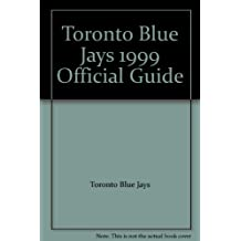 Toronto Blue Jays Official Guide 1999.