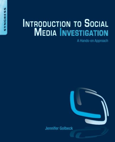 - Introduction to Social Media Investigation: A Hands-on Approach