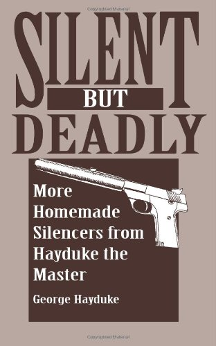 Silent But Deadly: More Homemade Silencers From Hayduke - More Sports Equipment
