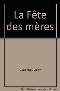 """Afficher """"La Fête des mères"""""""